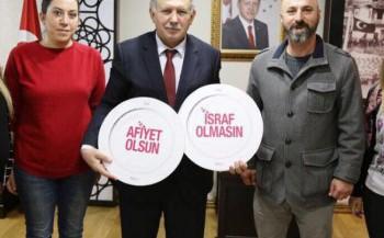 ''AFİYET OLSUN, İSRAF OLMASIN'' PROJESİ